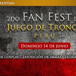 2do Fan Fest – Juego de Tronos Perú