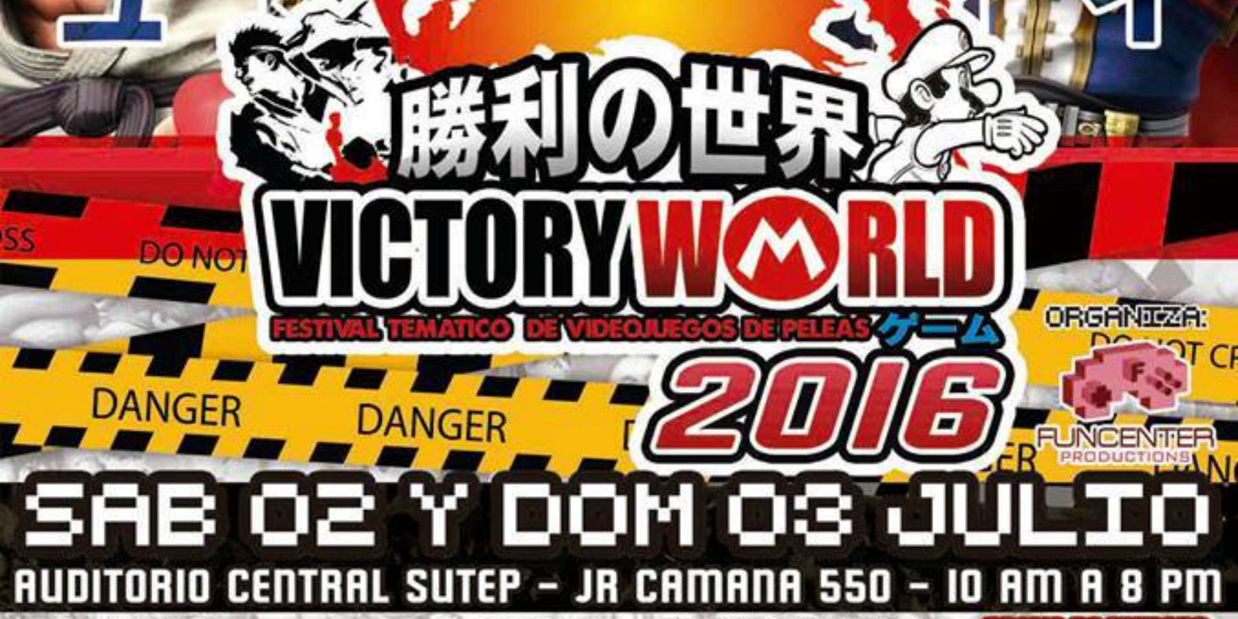 Victory World 2016   Festival de Juegos de Pelea