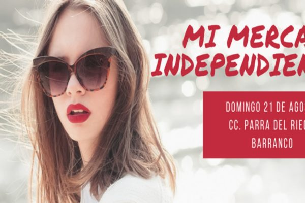 Feria Mi Mercado Independiente | 21 de Agosto en Barranco