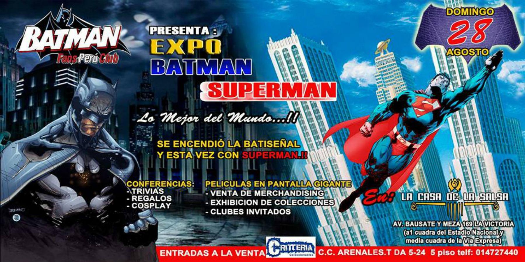 Expo Batman – Superman Lo Mejor del Mundo