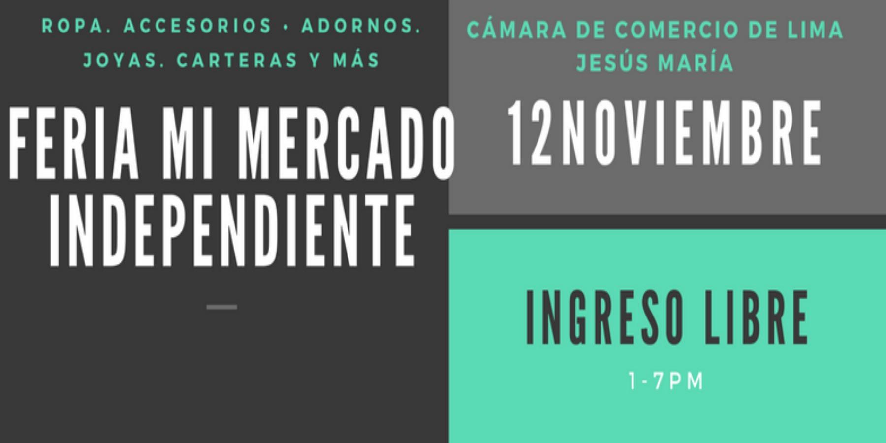Feria Mi Mercado Independiente | Cámara de Comercio de Lima