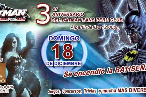 3er ANIVERSARIO DEL BATMAN FANS PERU CLUB