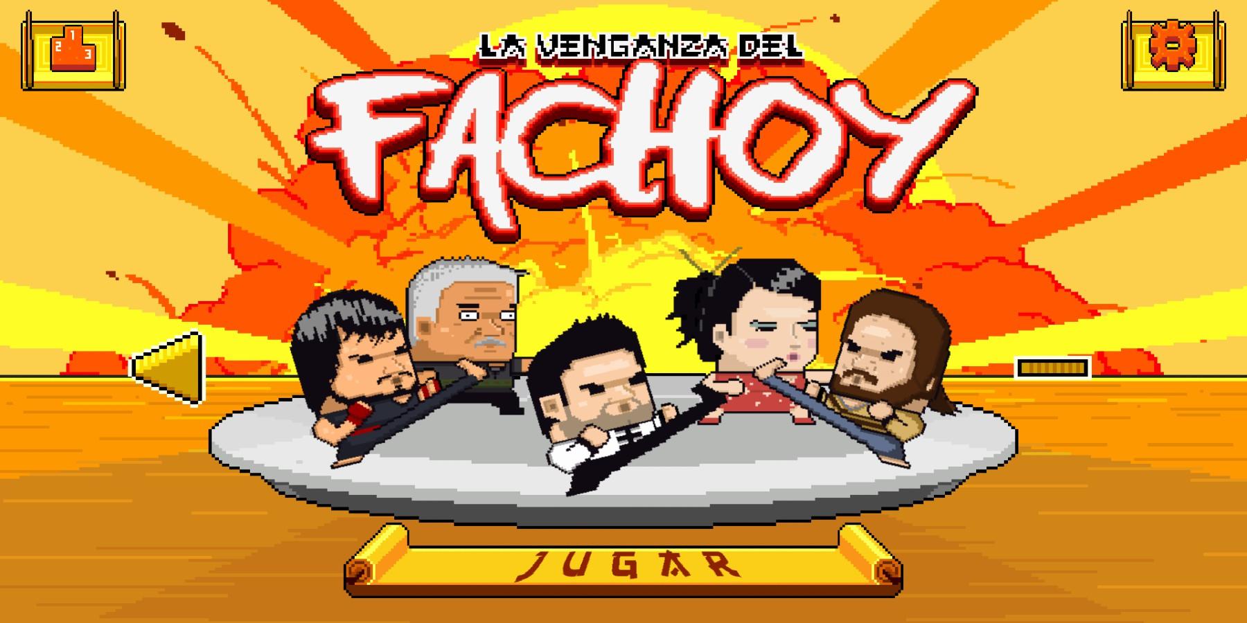 La Venganza del Fachoy ahora en videojuego para Android y iOS