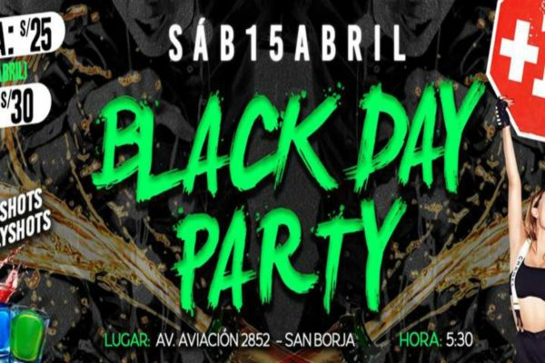 BLACK DAY PARTY   Celebra tu soltería este 15 de abril