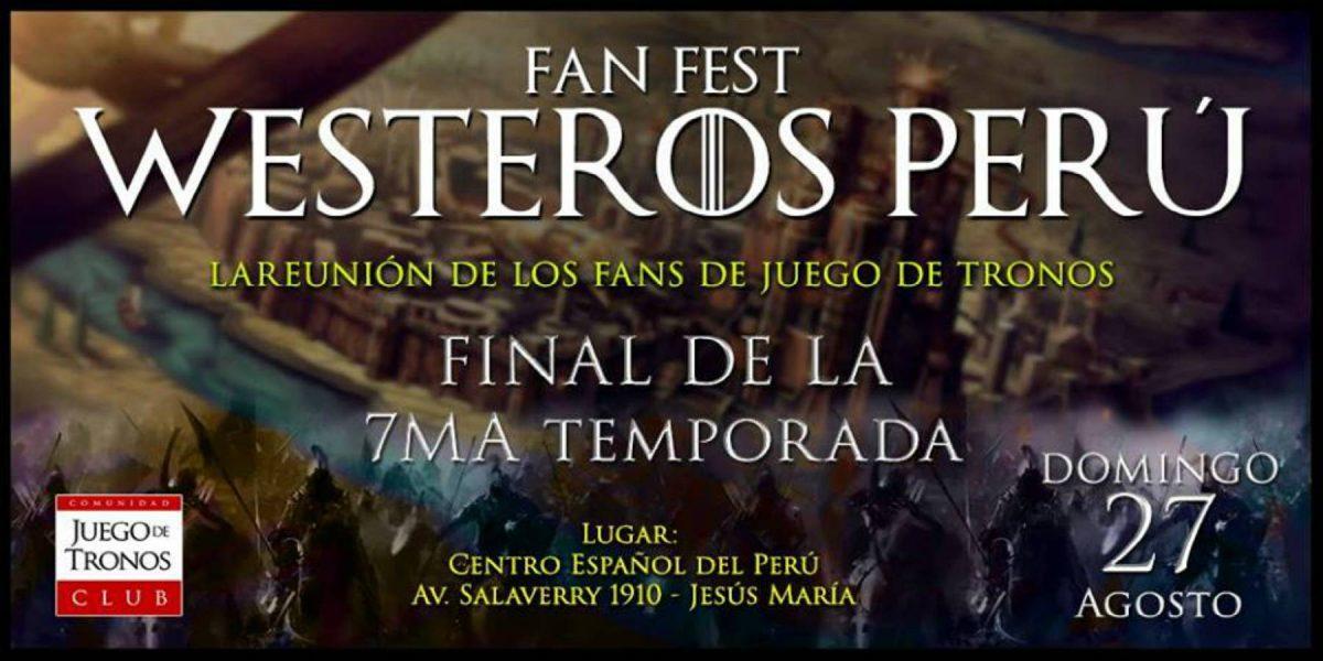 Fan Fest Westeros Perú | Final de Temporada