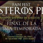 Fan Fest Westeros Perú | Final de Temporada