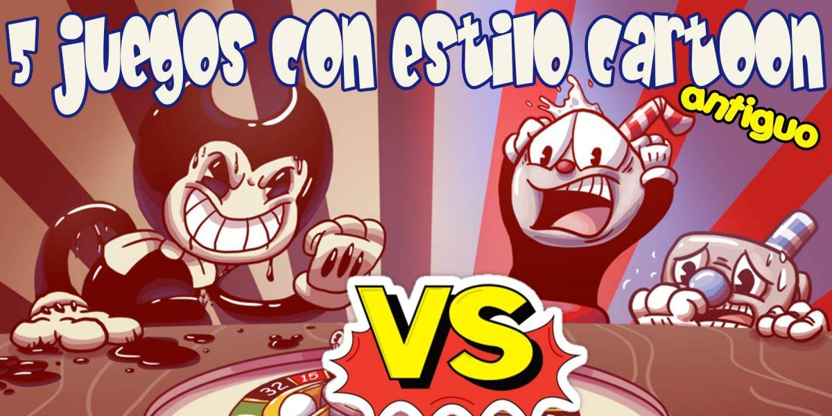 TOP | 5 Juegos con estilo Cartoon Clásico