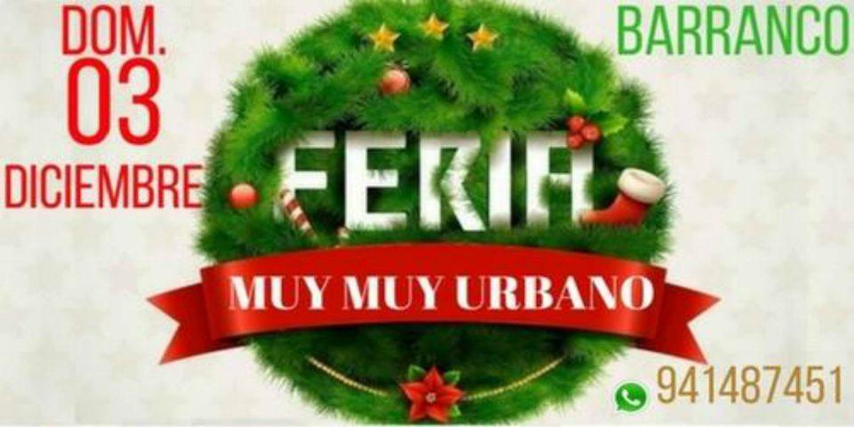 Feria del Muy Muy Urbano | Domingo 03 Diciembre