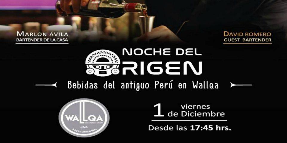 Wallqa Restaurante presenta: Guest Bartender – Noche del Origen