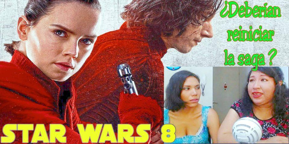 Review Star Wars 8 … ¿Deberían reiniciar la saga?