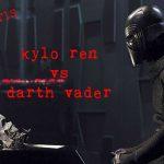 Star Wars   La admiración por el Poder Absoluto: Darth Vader y Kylo Ren