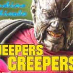 Review | Explicamos el Universo de Jeepers Creepers