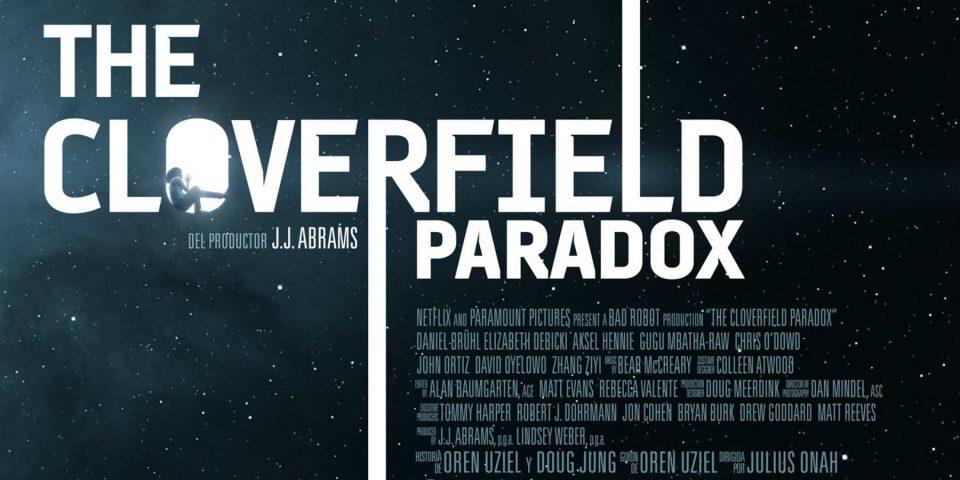 The Cloverfield Paradox ya disponible en Netflix | La película que explica el origen de la saga