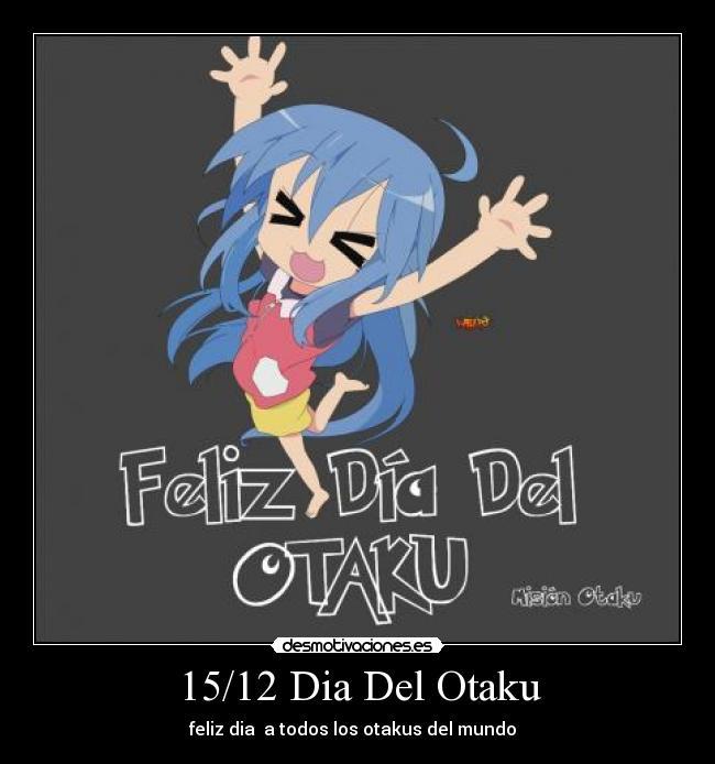 15 de Diciembre: Día Mundial del Otaku